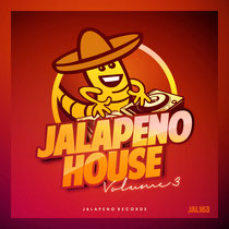 Jalapeno House Volume 3