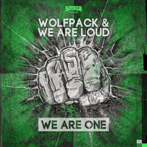Wolfpack & We Are Loud