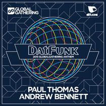 Paul Thomas & Andrew Bennett | Datfunk