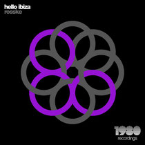 Rosske – Hello Ibiza (1980 Recordings)