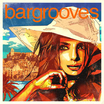 Bargrooves Ibiza 2013