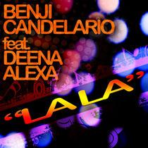 Benji Candelario Feat Deena Alexa – Lala (Transitori Music)