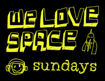 We Love... Space Sundays