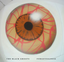 The Black Ghosts | Forgetfulness