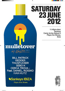 mulletover | Sankeys | Ibiza