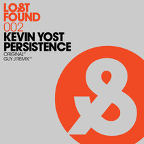 Kevin Yost | Persistence | Lost & Found