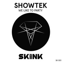 Showtek | We Like To Party