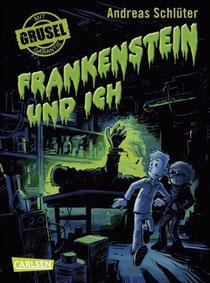 Frankenstein und ich -Buchcover