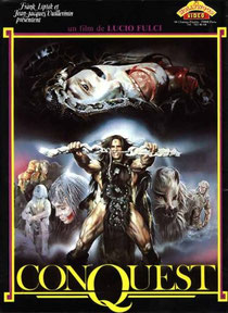Conquest de Lucio Fulci - 1983 / Fantastique