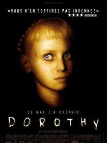 Dorothy de Agnès Merlet - 2008 / Fantastique - Horreur
