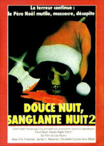 Douce Nuit - Sanglante Nuit 2 de Lee Harry - 1987 / Horreur - Slasher
