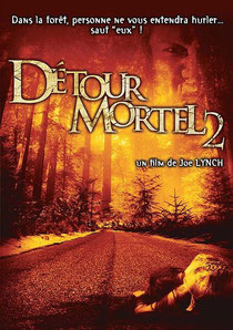 Détour Mortel 2 de Joe Lynch - 2007 / Survival - Horreur