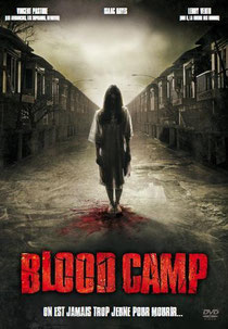 Blood Camp de Robert Hiltzik - 2007