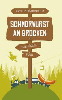 """Das Buchcover von """"Schmorwurst am Brocken"""""""