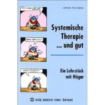 Systemische Therapie... und gut: Ein Lehrstück mit Hägar