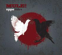 MULE! - Opposides