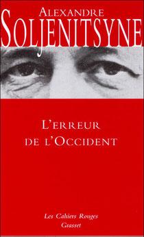 L'erreur de l'Occident, Alexandre Soljenitsyne, Grasset (2006)