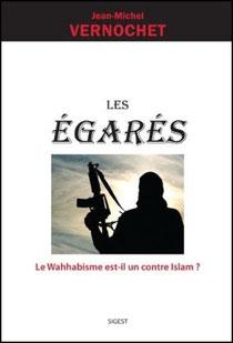 Les égarés, Jean-Michel Vernochet, Sigest (2013)