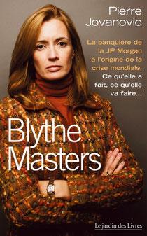Blythe Master, Pierre Jovanovic (2011)