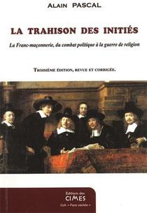 La trahison des initiés, Alain pascal (2013)