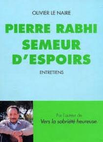 Semeur d'espoir, Pierre Rabhi (2013)