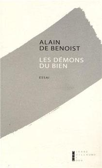 Les démons du bien, Alain de Benoist (2013)