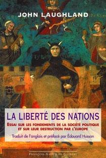 La liberté des nations, John Laughland (2001)