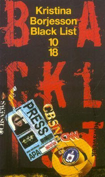 Black list, Kristina Borjesson , Les Arènes (2003).