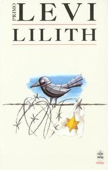 Lilith, Primo Levi, Editions Livre de poche (1998).