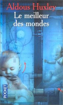 Le meilleur des mondes, Aldous Huxley (1932)