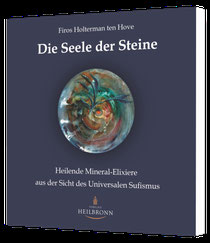 Die Seele der Steine von Firos Holterman ten Hove