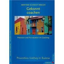 Gekonnt coachen: Präzision und Pro-vokation im Coaching