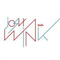 Josh Wink - Balls EP