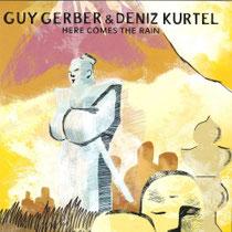 Guy Gerber & Deniz Kurtel - Here Comes The Rain (Rumors)