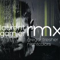 Gregor Tresher - Nightcolors - Laurent Garnier Rmx