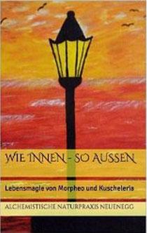 Herausgeber: Alchemisitsche Naturpraxis Neuenegg