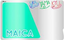 舞浦交通のICカード MAICA(マイカ)
