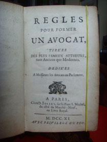 "Regole per formare un avvocato - Parigi, 1711 ""avec privilege du Roy"""