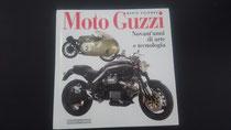 Moto Guzzi novant'anni di arte e tecnologia
