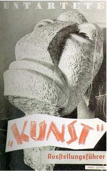 """Titelblatt des Ausstellungsführers -Entartete Kunst-1937 Abbildung Otto Freundlich """"Der neue Mensch"""" 1912, Gips Höhe 139 cm, Verbleib unbekannt"""