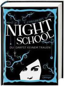 Daugherty, C. J. - Night School, Gebunden, 464 Seiten € 17,95