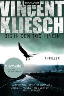 Vincent Kliesch, Bis in den Tod hinein, 399 Seiten, € 9,99