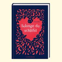 Antje Szillat - Solange du schläfst, 256 Seiten, € 14,95