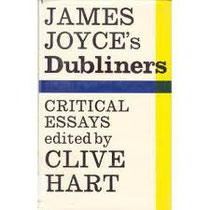 s stephens workshop clive hart james joyce s dubliners critical essays 1969