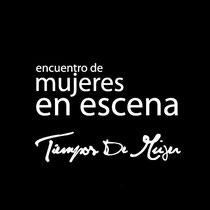 Tiempos de Mujer, organiza Mandrágora Artes Escénicas.