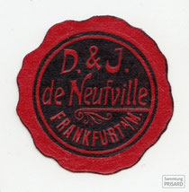 IMA.20.038 Siegelmarke des Bankhauses D. & J. de Neufville (Frankfurt am Main, Anfang 20. Jahrhundert) / © Sammlung PRISARD