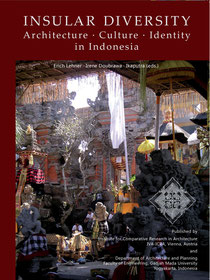 Buch: Insular Diversity. Architecture - Culture - Identity in Indonesia