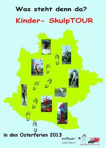 Plakat - Kinder-SkulpTour 2013