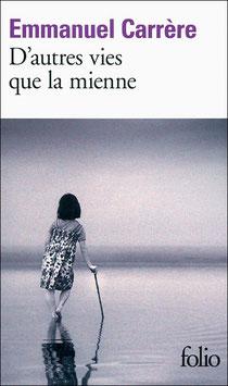 D'autres vies que la mienne d'Emmanuel Carrère