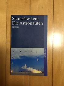 Stanislaw Lem - Die Astronauten